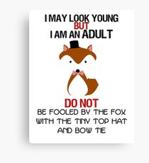 I AM AN ADULT !? Canvas Print