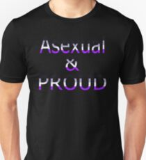 Asexual and Proud (black bg) Unisex T-Shirt