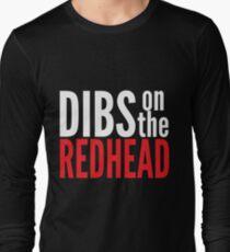 Dibs on the Redhead Long Sleeve T-Shirt