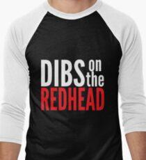 Dibs on the Redhead Men's Baseball ¾ T-Shirt