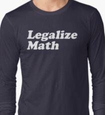 Legalize Math Long Sleeve T-Shirt
