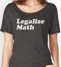 Legalize Math Women's Relaxed Fit T-Shirt