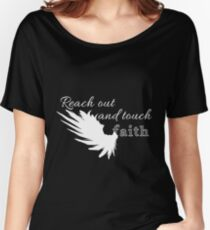 Reach out and touch faith -white Women's Relaxed Fit T-Shirt