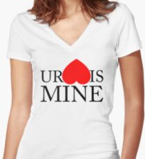 Your Heart/Ass is mine Women's Fitted V-Neck T-Shirt