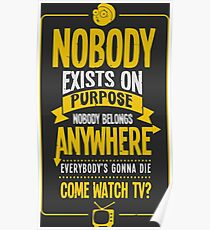 Rick & Morty; Nobody exists on purpose... Poster