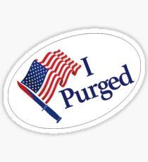 I Purged - The Purge sticker badge - Size Large Sticker
