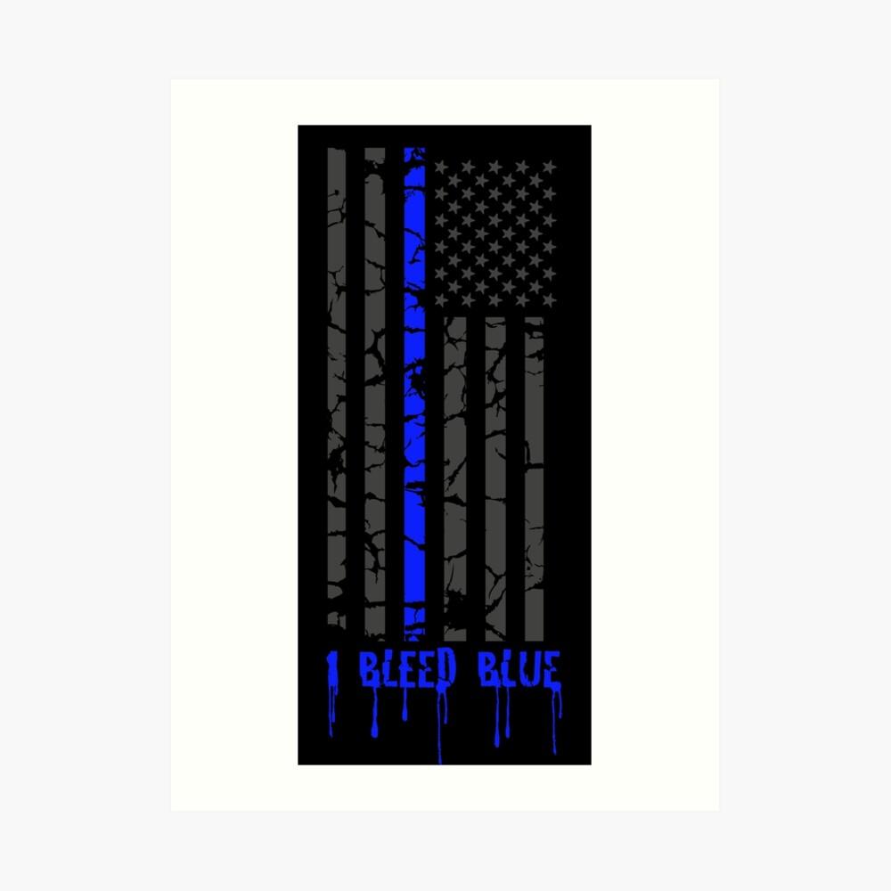 Dünne blaue Linie - ich blute blau Kunstdruck