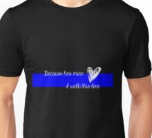 LEO Wife Thin Blue Line - Because he's mine I walk this line Unisex T-Shirt