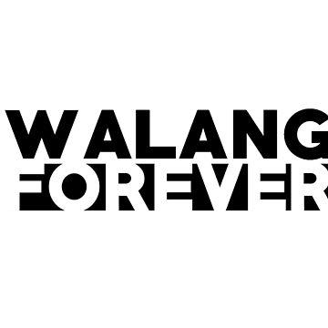 """""""Walang Forever"""" DEEP SHIrT by bxwshirts"""