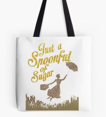 Spoonful of sugar Tote Bag