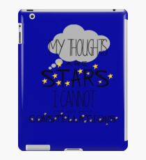 My Thoughts Are Stars I Cannot Fathom Into Constellations iPad Case/Skin