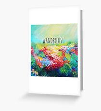 WANDERLUST Colorful Abstract Floral Nature Hipster Typography Adventure Painting Greeting Card