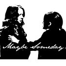 """Root X Shaw """"Maybe Someday"""" by queenofallswans"""