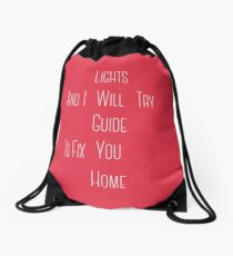 Coldplay Fix You: Drawstring Bags | Redbubble