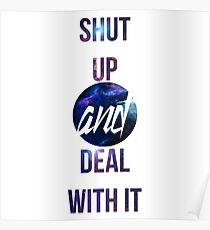 Shut up and deal with it : Not Quite Poster