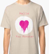 You Monster Classic T-Shirt