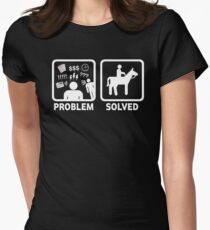 Funny Horse Riding Problem Solved Women's Fitted T-Shirt