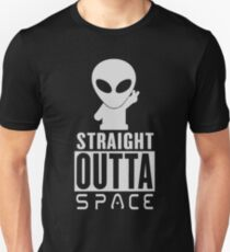 Straight Outta Space Alien Unisex T-Shirt