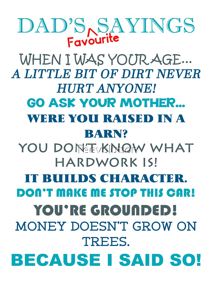 Fathers Day - Dad's Favourite Sayings by Teevolution