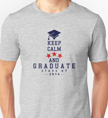 Keep Calm and graduate VRS2 T-Shirt