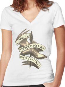 Lynn! I've Pierced My Foot on a Spiiike! Women's Fitted V-Neck T-Shirt