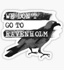 We Don't go to Ravenholm Sticker