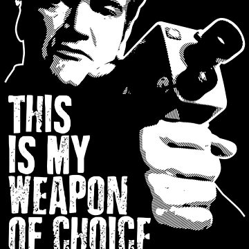 Quentin Tarantino - Weapon of Choice by createdezign