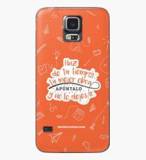 Haz de tu tiempo tu MEJOR obra Case/Skin for Samsung Galaxy