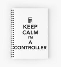 Keep calm I'm a controller Spiral Notebook