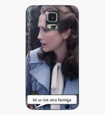 Lol ur not Vera Farmiga  Case/Skin for Samsung Galaxy