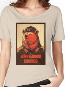 Work Harder Comrade Women's Relaxed Fit T-Shirt