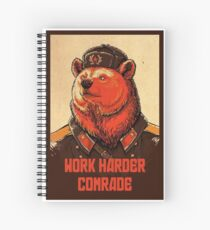 Cuaderno de espiral Trabaja más duro camarada