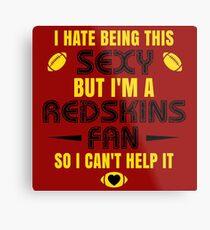 Redskins Fan Girl Quote Metal Print