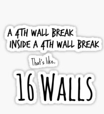 4th Wall Break Sticker