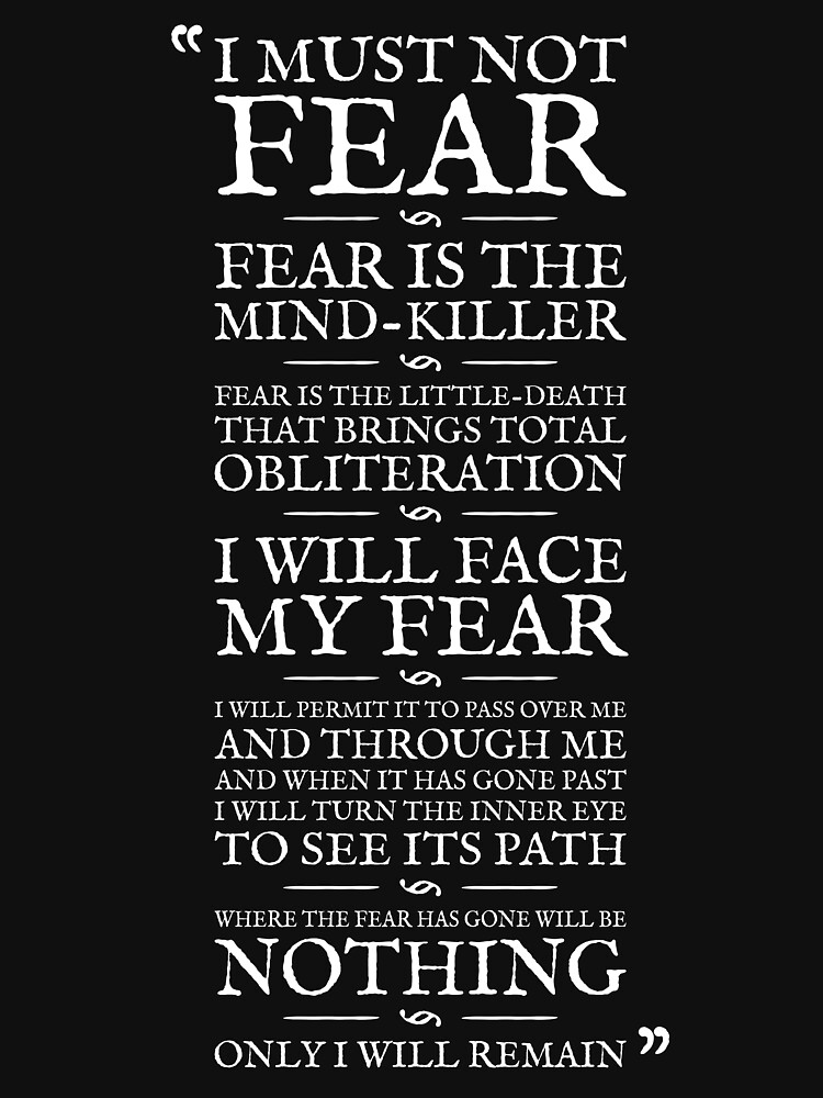 Litany Against Fear by robertpartridge