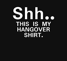 Shh...this is my hangover t-shirt Womens Fitted T-Shirt