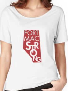 Fort Mac Strong Women's Relaxed Fit T-Shirt