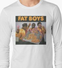 Fat Boys Long Sleeve T-Shirt