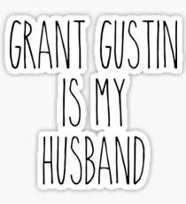 Grant Gustin is my husband Sticker