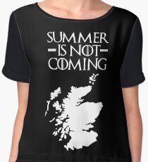 Summer is NOT coming - scotland(white text) Women's Chiffon Top