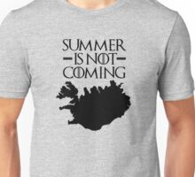 Summer is NOT coming - iceland(black text) Unisex T-Shirt