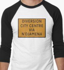 UK Diversion sign City Centre via N'Djamena.   Men's Baseball ¾ T-Shirt