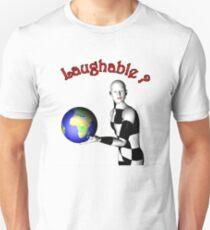 laughable  Unisex T-Shirt