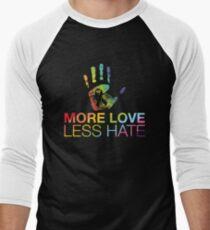 More Love Less Hate, Gay Pride, LGBT Men's Baseball ¾ T-Shirt