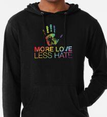 Mehr Liebe weniger Hass, Gay Pride, LGBT Leichter Hoodie