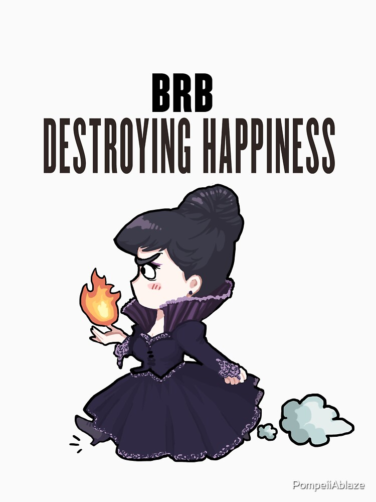 BRB -- destroying happiness by PompeiiAblaze