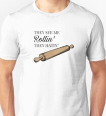 They see me rollin' they hatin'  Slim Fit T-Shirt