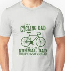 I'm a Cycling Dad - Father Day T-Shirt