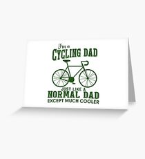 I'm a Cycling Dad - Father Day Greeting Card