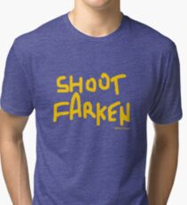Shoot Farken Gold Tri-blend T-Shirt